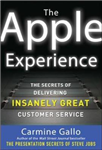 Apple Experience: Secrets to Building Insanely Great Custome