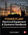 Power Plant Electrical Equipment and Systems Handbook