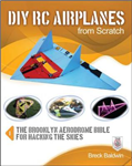 DIY RC Airplanes from Scratch