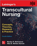 Leininger's Transcultural Nursing: Concepts, Theories, Resea