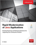 Rapid Modernization of Java Applications: Practical Business