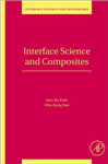 Interface Science and Composites: Volume 18