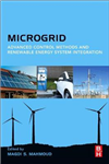 Microgrid: Advanced Control Methods and Renewable Energy System Integration
