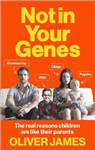Not In Your Genes