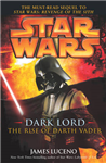 Star Wars: Dark Lord - The Rise of Darth Vader