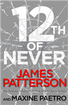 12th of Never: (Women\'s Murder Club 12)