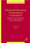 Advanced Chemistry of Monolayers at Interfaces: Trends in Methodology and Technology: Volume 14