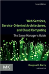 Web Services, Service-Oriented Architectures, and Cloud Comp