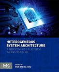 Heterogeneous System Architecture: A New Compute Platform Infrastructure