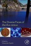 Diverse Faces of Bacillus Cereus