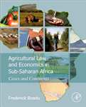 Agricultural Law and Economics in Sub-Saharan Africa: Cases and Comments