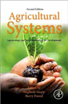 Agricultural Systems: Agroecology and Rural Innovation for D