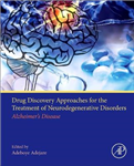 Drug Discovery Approaches for the Treatment of Neurodegenera