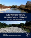 Intermittent Rivers and Ephemeral Streams: Ecology and Management
