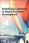 Redefining Capitalism in Global Economic Development