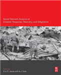 Social Network Analysis of Disaster Response, Recovery, and