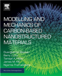 Modelling and Mechanics of Carbon-based Nanostructured Mater