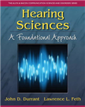 Hearing Sciences: A Foundational Approach
