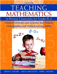 Teaching Mathematics in Diverse Classrooms for Grades K-4: Practical Strategies and Activities That Promote Understanding and Problem Solving Ability