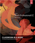 Adobe Flash Professional CC Classroom in a Book (2014 releas