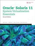 Oracle Solaris 11 System Virtualization Essentials