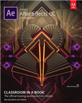 Adobe After Effects CC Classroom in a Book 2017 release