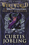 Wereworld: Nest of Serpents Book 4