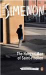 The Hanged Man of Saint-Pholien: Inspector Maigret #3