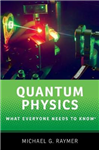 Quantum Physics: What Everyone Needs to Know (R)