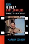 Film is Like a Battleground