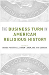 Business Turn in American Religious History