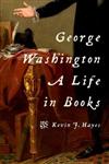 George Washington: A Life in Books