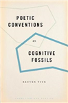 Poetic Conventions as Cognitive Fossils