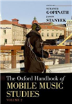 Oxford Handbook of Mobile Music Studies, Volume 2