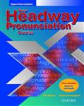 New Headway Pronunciation Course: Upper-Intermediate: Student\'s Practice Book