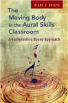 Moving Body in the Aural Skills Classroom