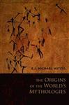 The Origins of the World\'s Mythologies