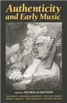 Authenticity and Early Music: A Symposium