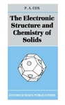 The Electronic Structure and Chemistry of Solids