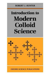 Introduction to Modern Colloid Science