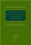 Resolution and Insolvency of Banks and Financial Institutions