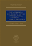 Doctrine of Res Judicata Before International Commercial Arb