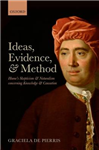 Ideas, Evidence, and Method: Hume\'s Skepticism and Naturalism concerning Knowledge and Causation