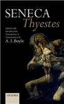 Seneca: Thyestes: Edited with Introduction, Translation, and Commentary