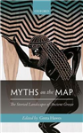 Myths on the Map: The Storied Landscapes of Ancient Greece