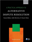 Practical Approach to Alternative Dispute Resolution