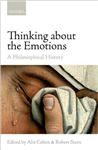 Thinking about the Emotions: A Philosophical History