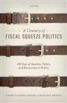 Century of Fiscal Squeeze Politics