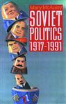 Soviet Politics 1917-1991