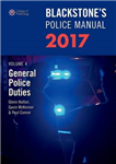 Blackstone's Police Manual Volume 4: General Police Duties 2